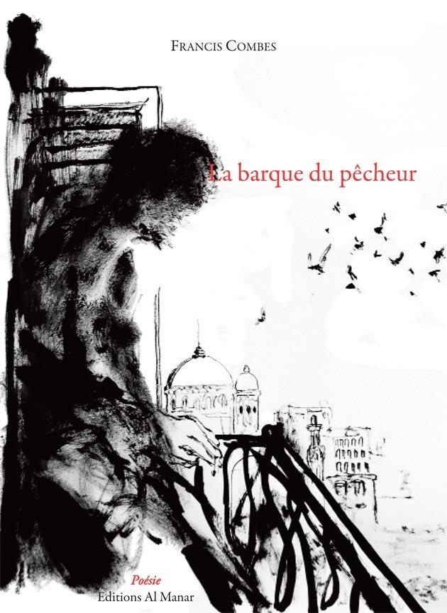 La barque du pêcheur aux éditions Al Manar - Sortie pour le Marché de la poésie couv-La-barque_couv-La-barque-1